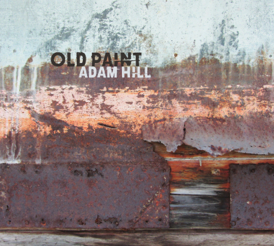 Adam Hill, Old Paint